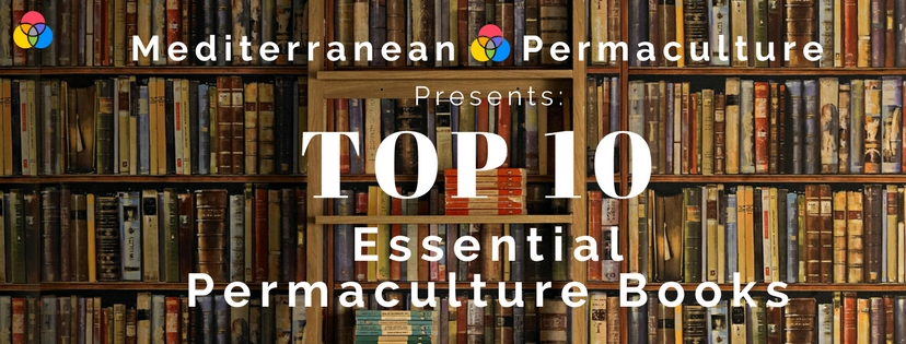 Top 10 Essential Permaculture Books